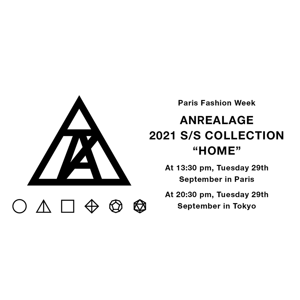 "ANREALAGE 2021 S/S COLLECTION  ""HOME"""