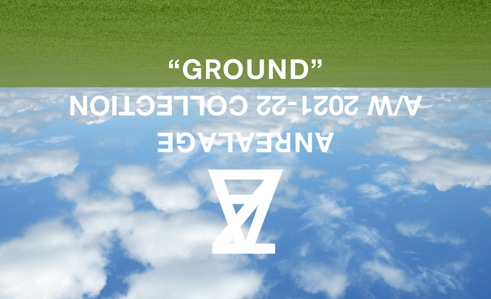 "ANREALAGE Autumn-Winter 2021-22  ""GROUND"""